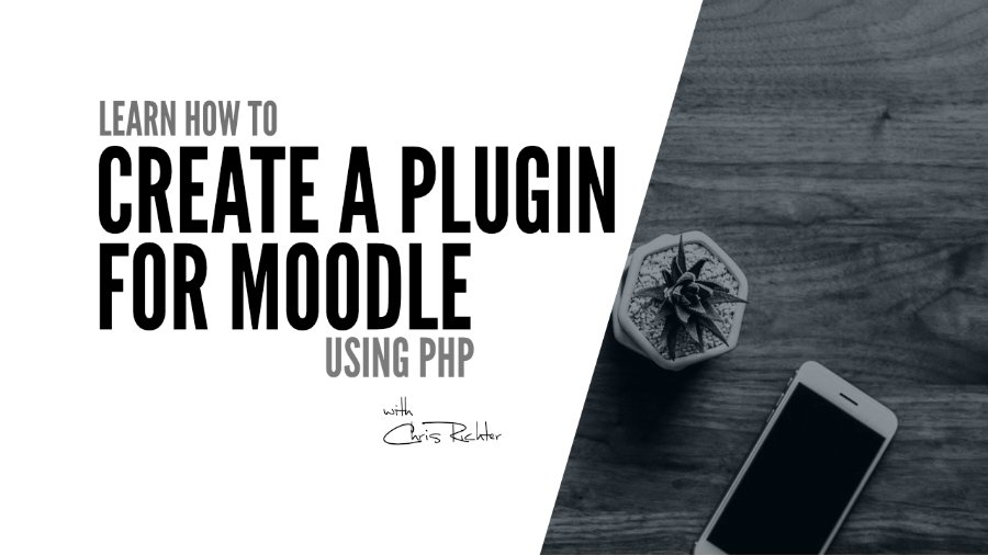create a plugin for Moodle using PHP