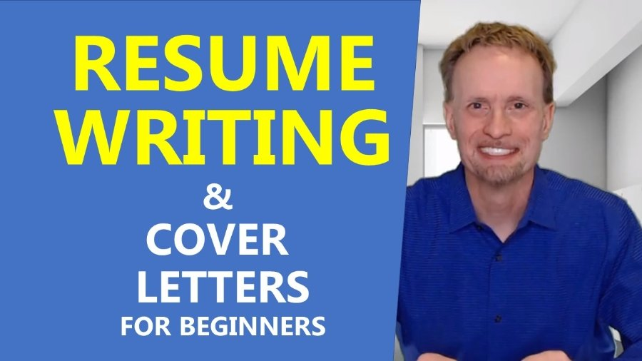 Resume Writing and Cover Letters for Beginners