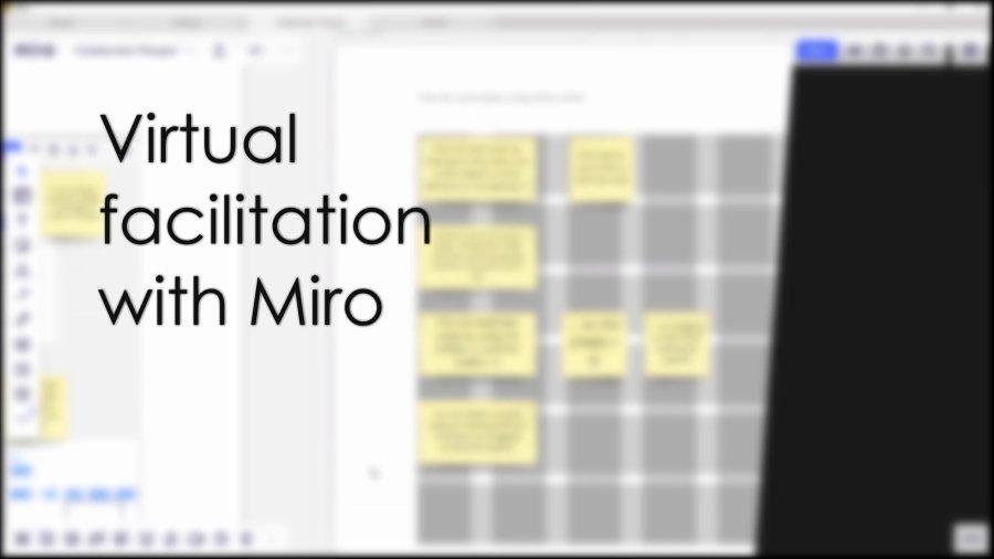 Virtual facilitation with Miro