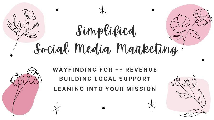Simplified Social Media Marketing